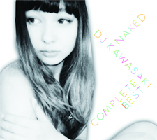 EXTRA FREEDOM [ NAKED ~ DJ KAWASAKI Complete BEST ]